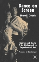 Dance on Screen : Genres and Media from Hollywood to Experimental Art артикул 1126a.